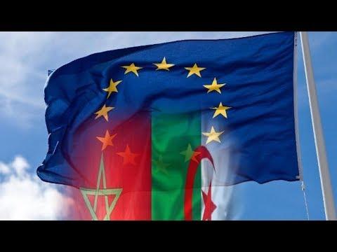 شاهد المغرب والجزائر يُرعبان الاتحاد الأوروبي بعد التطوّرات الأخيرة