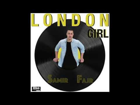 سمير فجر يصدر أغنية جديدة بعنوان london girl